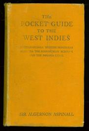 The pocket guide to the West Indies : British Guiana, British Honduras, the Bermudas, the Spanish Main Surinan, and the Panama Canal