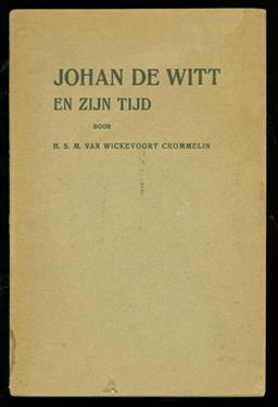 Johan de Witt en zijn tijd