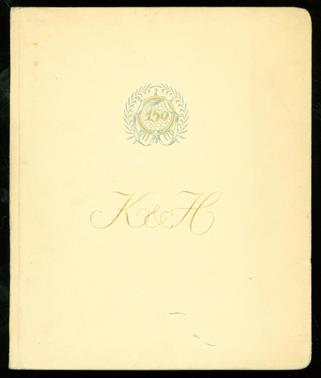 Société Anonyme. Kennedy, Hunter & Co Ltd. One hundred and fifty years in the shipping trade.
