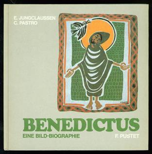 Benedictus : eine Bild-Biographie , De vita et miraculis venerabilis Benedicti.