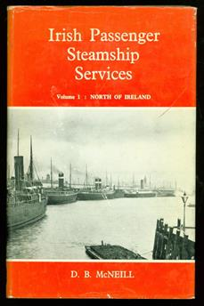 Irish passenger steamship services. Vol. 1, North of Ireland