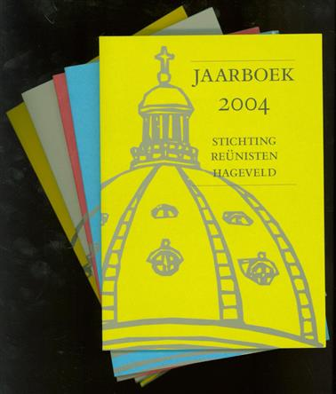 Jaarboek 2004 + 2005 + 2006 +2007 + 2009 Stichting Reünisten Hageveld
