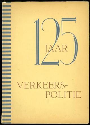 125 jaar verkeerspolitie : 31 januari 1826-1951