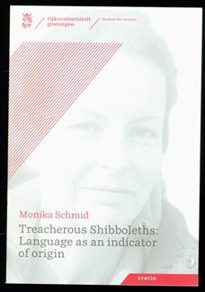 Treacherous Shibboleths: language as an indicator of origin , Treacherous Shibboleths