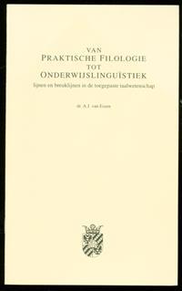 Van praktische filologie tot onderwijslinguïstiek : lijnen en breuklijnen in de toegepaste taalwetenschap