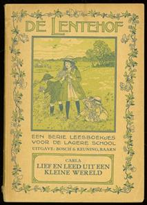 Lief en leed uit een kleine wereld ( De lentehof serie leesboekjes voor de lagere school ))
