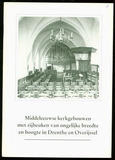 Middeleeuwse kerkgebouwen met zijbeuken van ongelijke breedte en hoogte in Drenthe en Overijssel