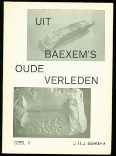 Uit Baexem's oude verleden deel 2