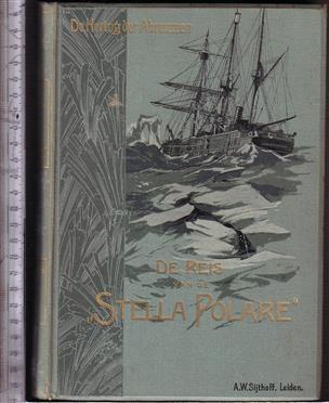 De reis van de Stella Polare : Noordpooltocht van Z.K.H. Lodewijk van Savoye, Hertog der Abruzzen