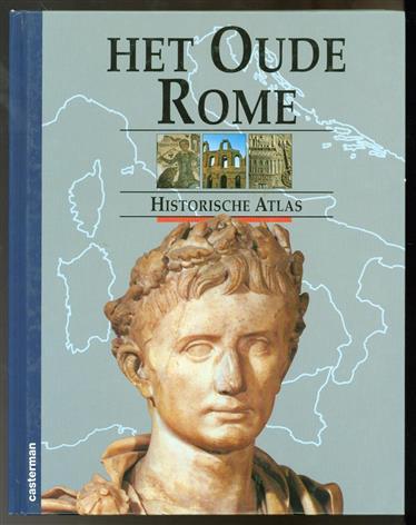 Het oude Rome. Historische atlas