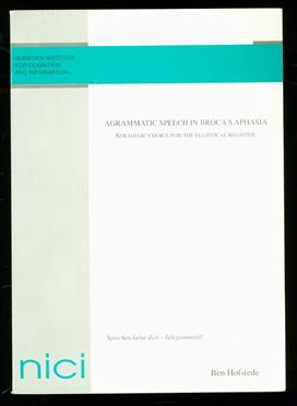Agrammatic speech in Broca's aphasia