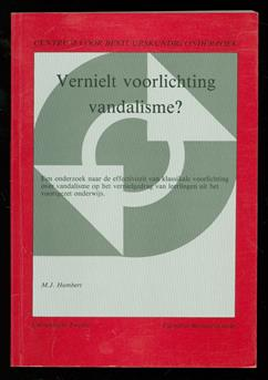 Vernielt voorlichting vandalisme?
