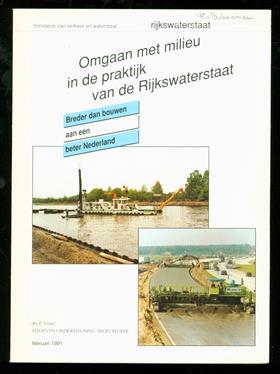 Omgaan met milieu in de praktijk van de Rijkswaterstaat : breder dan bouwen aan een beter Nederland