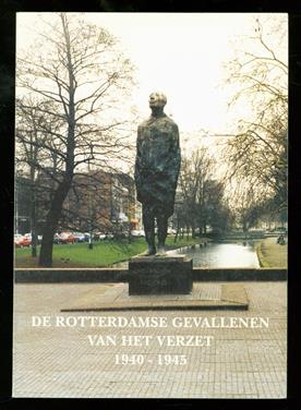 De Rotterdamse gevallenen van het verzet 1940-1945
