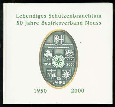 Lebendiges Schützenbrauchtum 1950 - 2000 / 50 Jahre Bezirksverband Neuss
