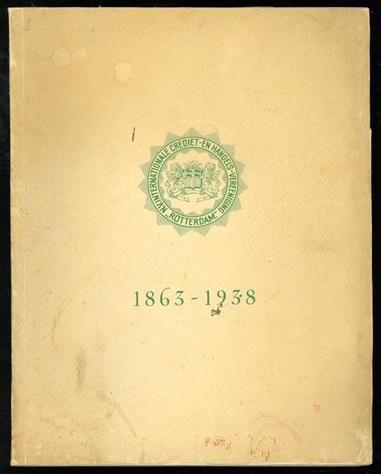 """Gedenkboek N.V. Internationale crediet- en handels-vereeniging """"Rotterdam"""""""
