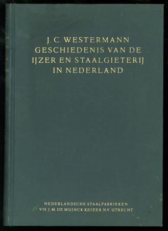 Geschiedenis van de ijzer- en staalgieterij in Nederland