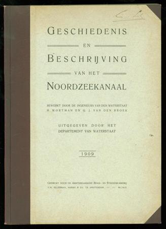 Geschiedenis en beschrijving van het Noordzeekanaal