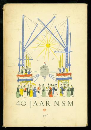 Veertig jaar N.S.M.