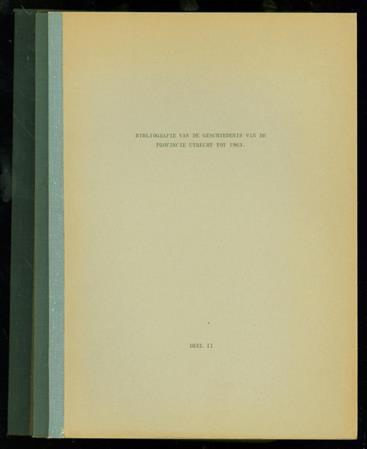 Bibliografie van de geschiedenis van de provincie Utrecht tot 1963
