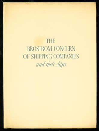 The Brostrom Concern of Shipping Companies, and Their Ships