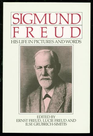 sigmund freud His life in pictures and words