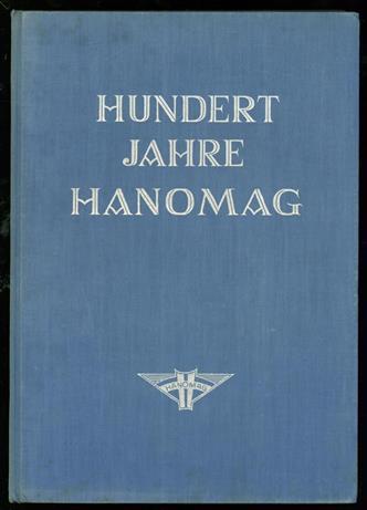 Hundert Jahre Hanomag