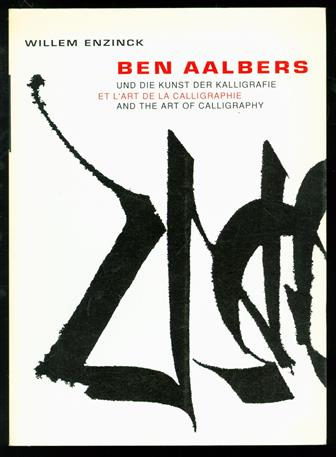 Ben Aalbers und die Kunst der Kalligraphie