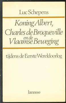 Koning Albert, Charles de Broqueville en de Vlaamse Beweging tijdens de Eerste Wereldoorlog