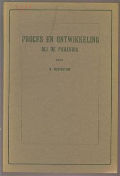 Proces en ontwikkeling bij de paranoia