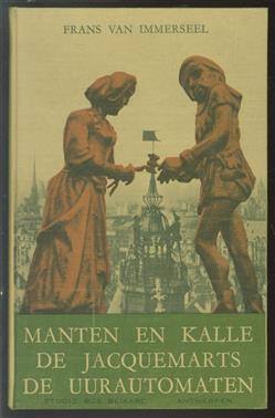 Manten en Kalle, de Jacquemarts, de uurautomaten