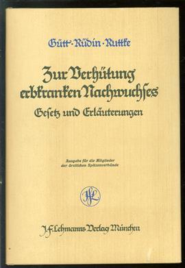 Gesetz zur Verhütung erbkranken Nachwuchses vom 14. Juli 1933