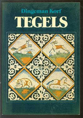 Tegels / Dingeman Korf