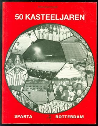 Vijftig Kasteeljaren ( Sparta Rotterdam )