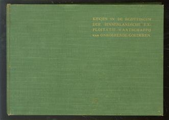 Kijkjes in de bezittingen der Binnenlandsche Exploitatie-Maatschappij van Onroerende Goederen, gevestigd te Haarlem. Lichtdrukken met bijschrift,