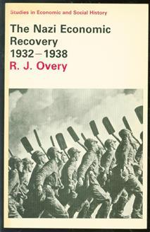 The Nazi economic recovery, 1932-1938