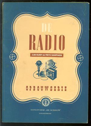 De Radio, opbouwserie