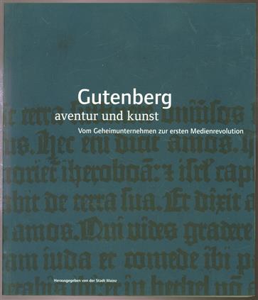 Gutenberg, Aventur und Kunst