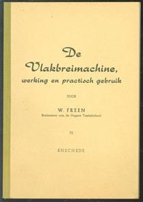 De vlakbreimachine, werking en practisch gebruik