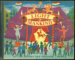 Light & mankind. - Philips library for children book 4