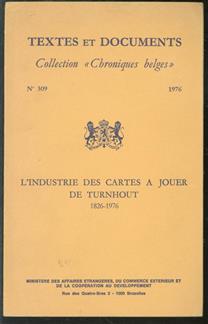 L'industrie des cartes à jouer de Turnhout (1826-1976)