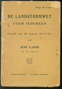 De landstormwet voor iedereen. Bew. naar het systeem Wattel door J. Land.