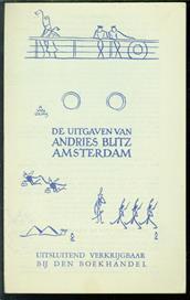 De uitgaven van Andries Blitz, Amsterdam.