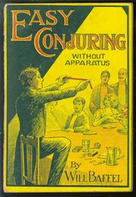 Easy conjuring without apparatus
