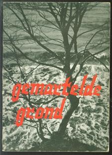 Gemartelde grond : novelle naar aanleiding van de ramp van 1 februari 1953