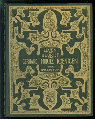 """Leven en bedrijf van Gerhard Moritz Roentgen, grondvester van de Nederlandsche Stoomboot-Maatschappij, thans Maatschappij voor Scheeps- en Werktuigbouw """"Fijenoord"""", 1823-1923"""