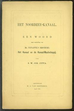 Het Noordzee-kanaal : een woord naar aanleiding van Mr. Pijnappel's brochure: Het Kanaal en de Kanaalmaatschappij