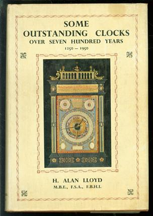 Some outstanding clocks over seven hundred years 1250-1950