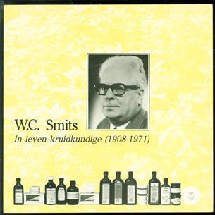 W.C. Smits : in leven kruidkundige