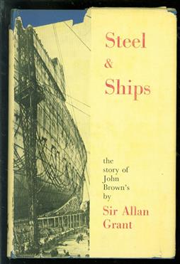 Steel & ships; the history of John Brown's.